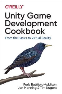 Unity Game Development Cookbook