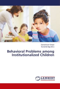 Behavioral Problems among Institutionalized Children