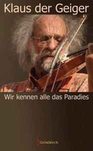 Wir kennen alle das Paradies