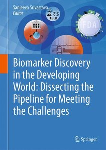 Biomarker Discovery in the Developing World: Dissecting the Pipe