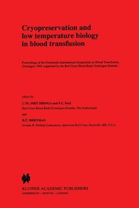 Cryopreservation and low temperature biology in blood transfusio