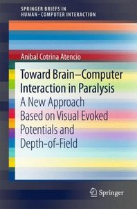 Toward Brain-computer Interaction in Paralysis