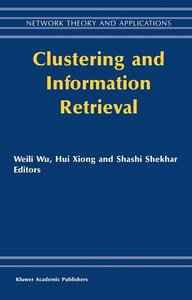 Clustering and Information Retrieval