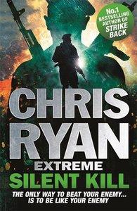 Chris Ryan Extreme 04: Silent Kill