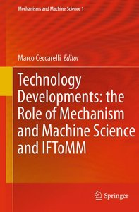 Technology Developments: the Role of Mechanism and Machine Scien