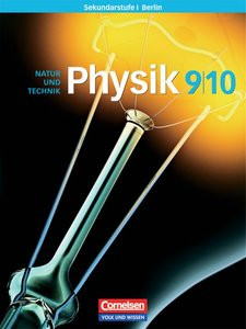 Physik für die Sekundarstufe 1. 9./10. Sj./Schülerbuch/Berlin