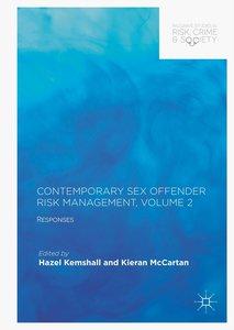 Contemporary Sex Offender Risk Management, Volume II