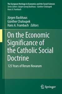 On the Economic Significance of the Catholic Social Doctrine
