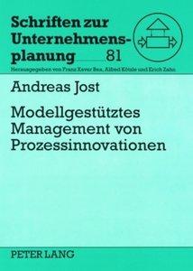 Modellgestützes Management von Prozessinnovationen