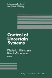 Control of Uncertain Systems
