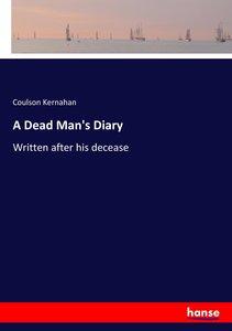 A Dead Man\'s Diary