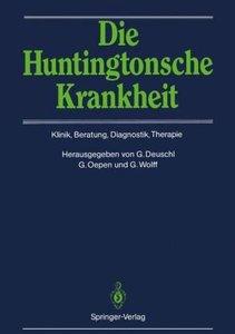 Die Huntingtonsche Krankheit