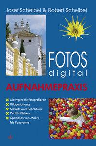 Fotos digital - Aufnahmepraxis
