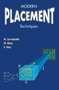Modern Placement Techniques