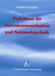 Praktikum für Datenkommunikation und Netzwerktechnik