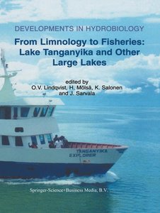 From Limnology to Fisheries: Lake Tanganyika and Other Large Lak