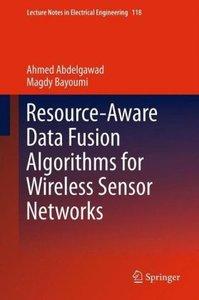 Resource-Aware Data Fusion Algorithms for Wireless Sensor Networ
