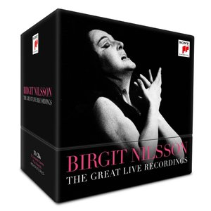 Birgit Nilsson-The Great Live Recordings