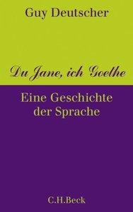 Du Jane, ich Goethe