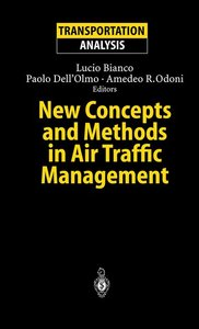 New Concepts and Methods in Air Traffic Management