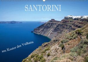 Santorini - Am Krater des Vulkans (Wandkalender 2019 DIN A2 quer