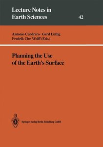 Planning the Use of the Earth's Surface