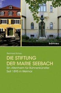 Die Stiftung der Marie Seebach
