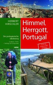 Himmel, Hergott, Portugal - Der portugische Jakobsweg