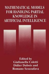 Mathematical Models for Handling Partial Knowledge in Artificial