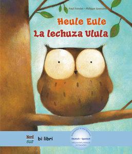 Heule Eule. Deutsch-Spanisch