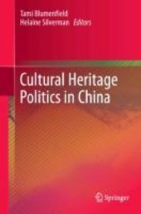 Cultural Heritage Politics in China