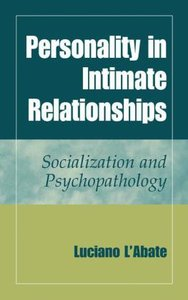Personality in Intimate Relationships
