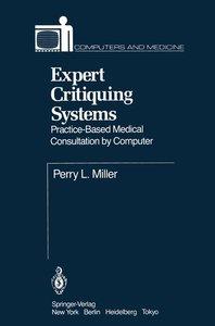 Expert Critiquing Systems