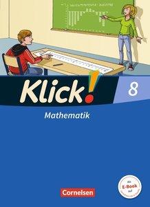 Klick! Mathematik 8. Schuljahr. Schülerbuch Mittel-/Oberstufe We