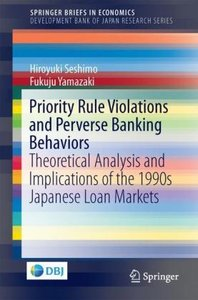 Priority Rule Violations and Perverse Banking Behaviors