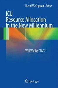 ICU Resource Allocation in the New Millennium