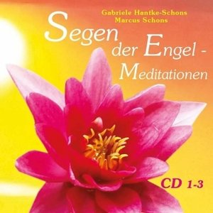 Segen der Engel - Meditationen, 3 Audio-CDs