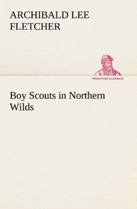 Boy Scouts in Northern Wilds