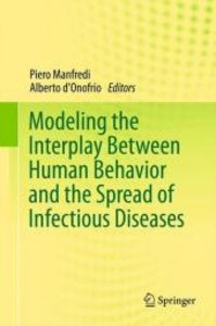 Modeling the Interplay Between Human Behavior and the Spread of