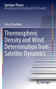 Thermospheric Density and Wind Determination from Satellite Dyna