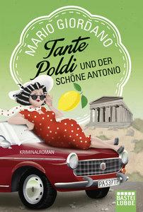 Tante Poldi und der schöne Antonio