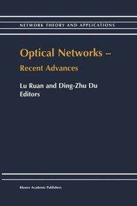 Optical Networks - Recent Advances