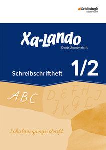 Xa-Lando - Deutschbuch. Schreibschriftheft in Schulausgangsschri