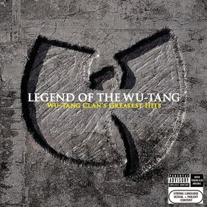 Legend Of The Wu-Tang: Wu-Tang Clan\'s Greatest Hit