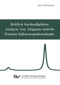 Zeitlich hochaufgelöste Analyse von Abgasen mittels Fourier-Infr