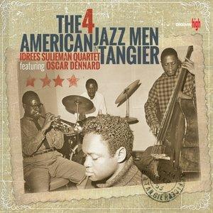 The 4 American Jazzmen in Tangier