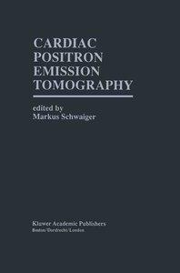 Cardiac Positron Emission Tomography