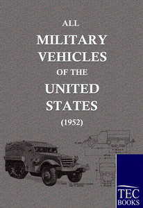 ALL MILITARY VEHICLES OF THE UNITED STATES (1952)