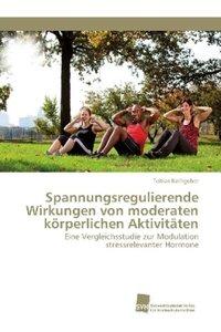Spannungsregulierende Wirkungen von moderaten körperlichen Aktiv