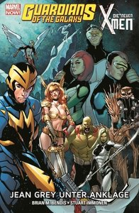 Guardians of the Galaxy & Die neuen X-Men